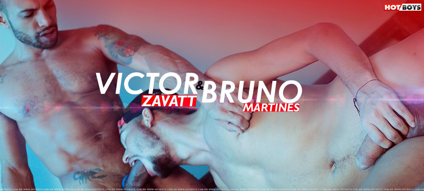 Victor  Zavatt & Bruno Martines